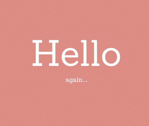 Hello-again...-800x675